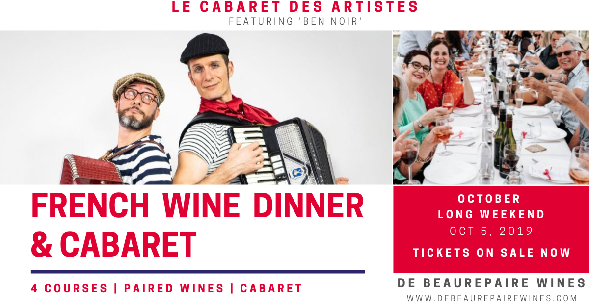 French wine dinner and cabaret at De Beaurepaire Wines: Le Cabaret des Artistes