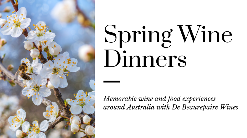 Spring wine dinners areound Australia with De Beaurepaire Wines